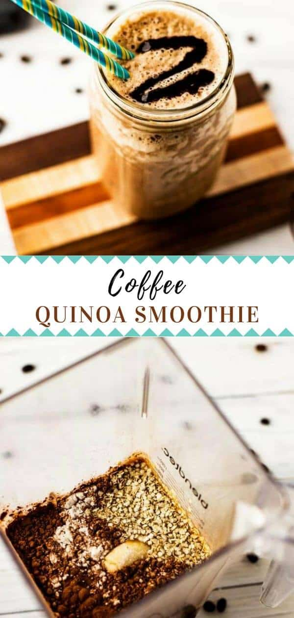 This Quinoa Smoothie with coffee is perfect if you are looking for on the go breakfast ideas! #smoothie #quinoa #quinoasmoothie #vegan #dairyfree #breakfastideas #cleaneating