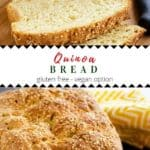 Two photos of gluten free quinoa bread stacked on top of each other with the recipe title in the center.