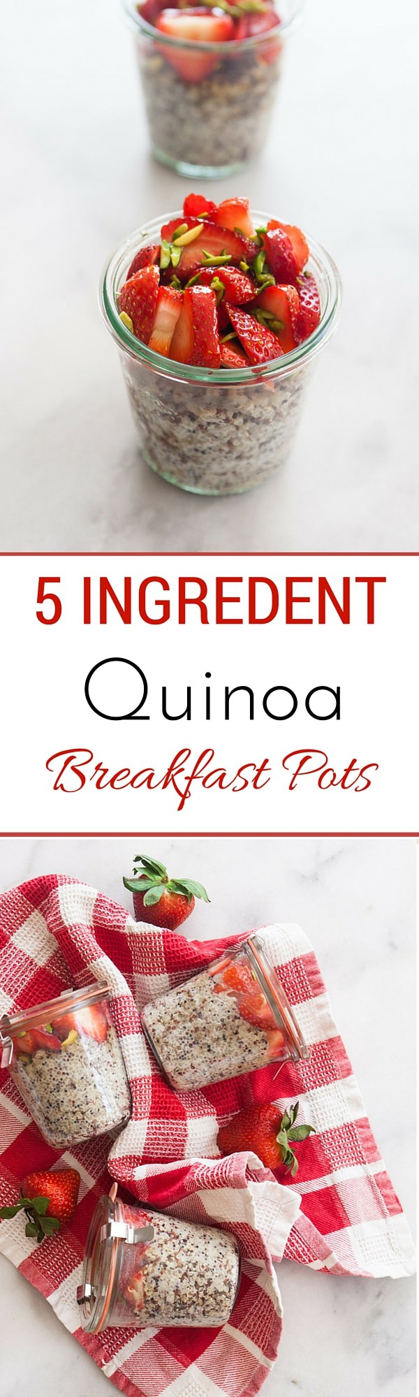 5 Ingredient Quinoa Breakfast Pots