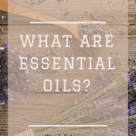 WHAT ARE ESSENTIAL OILS_