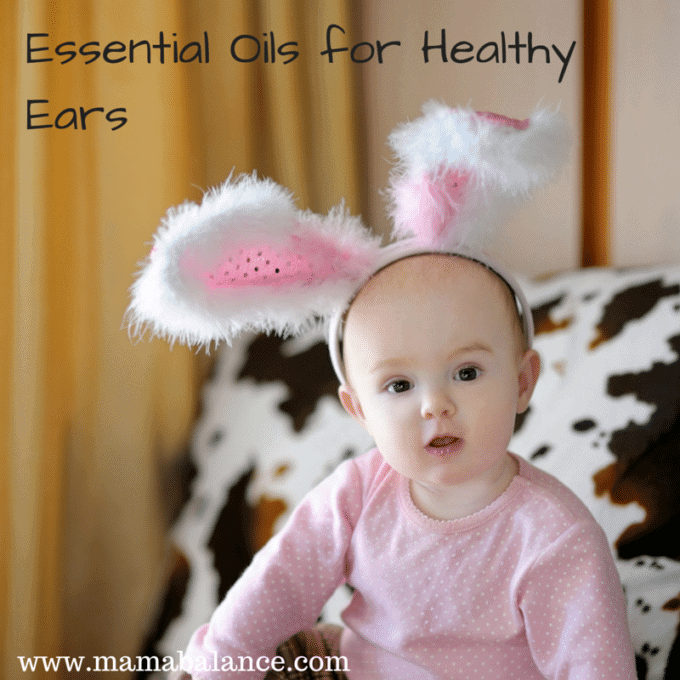 Essential Oils for Healthy Ears