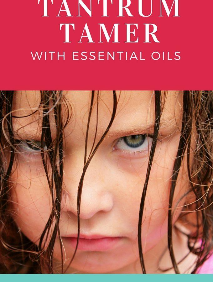 Tantrum Tamer with Essential Oils