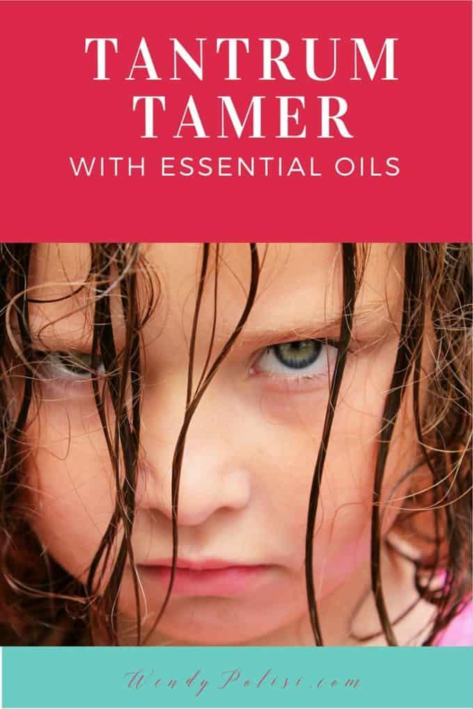 Tantrum Tamer with Essential Oils P