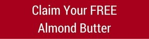Claim Your Free Almond Butter