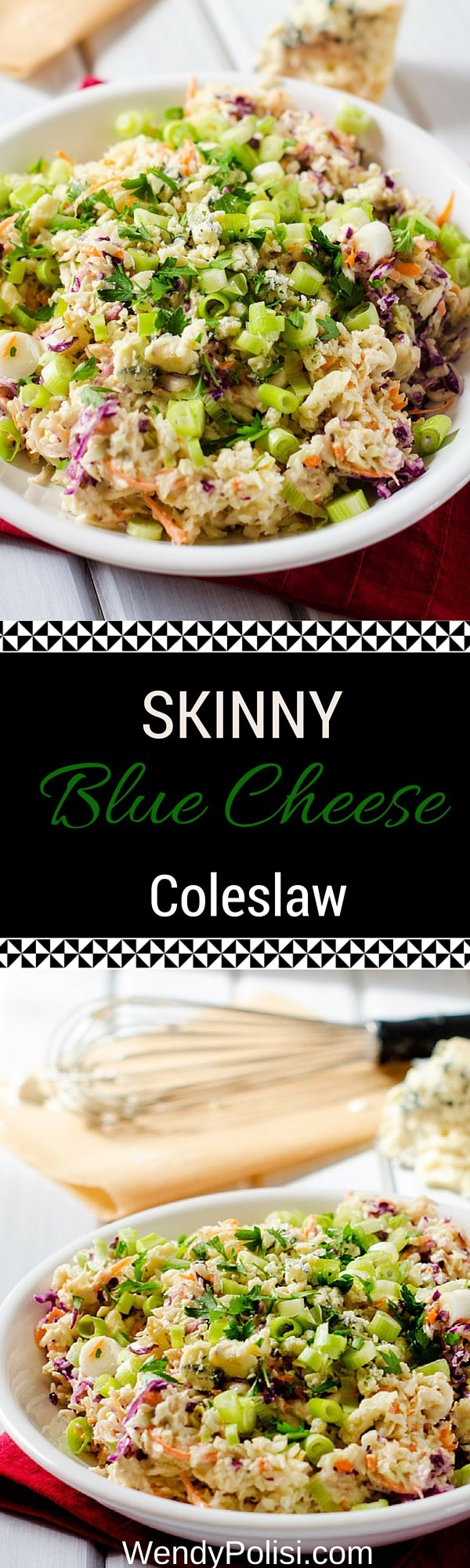 Skinny Blue Cheese Coleslaw - A healthier twist on a classic! So good! - WendyPolisi.com