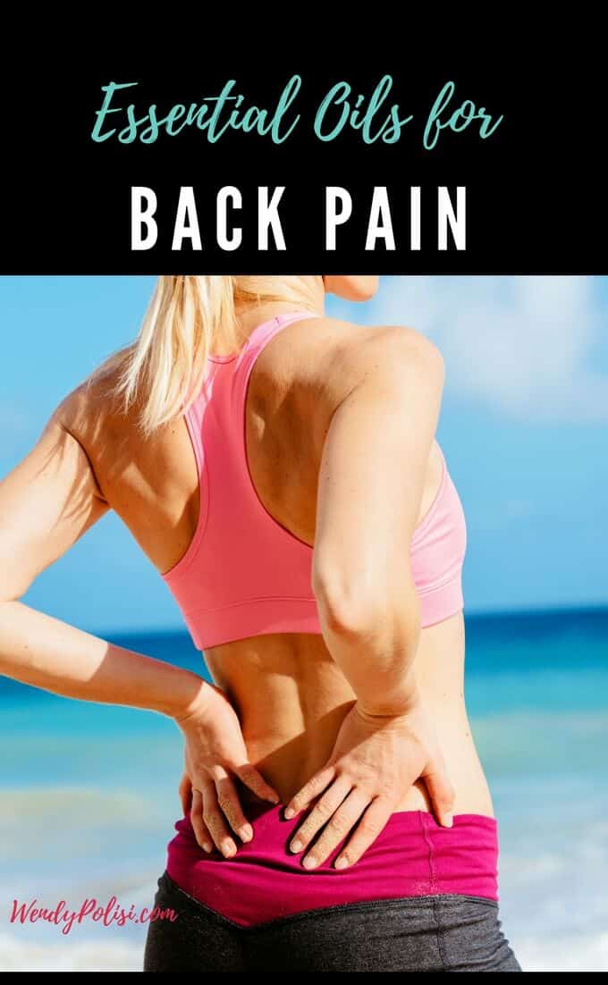 Image of a woman in workout clothes holding her back with the text above Essential Oils for Back Pain on a black background.