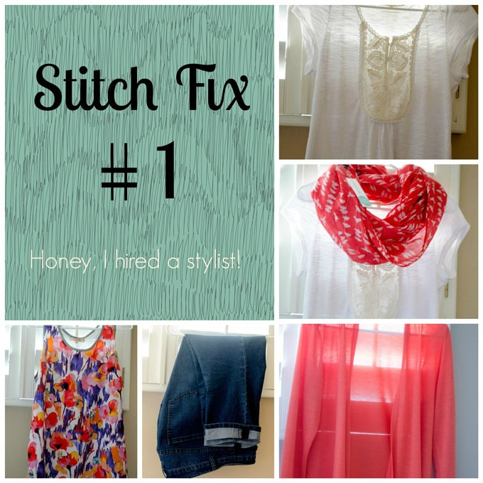 Stitch Fix #1: Honey I Hired a Stylist