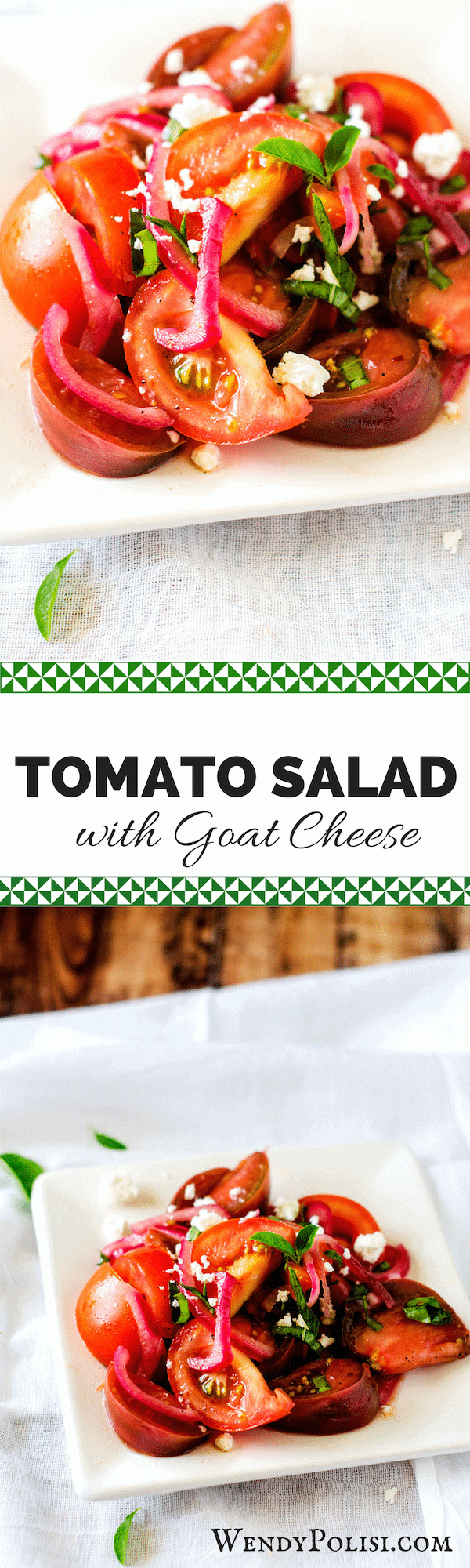 Tomato Salad with Goat Cheese - Wendy Polisi