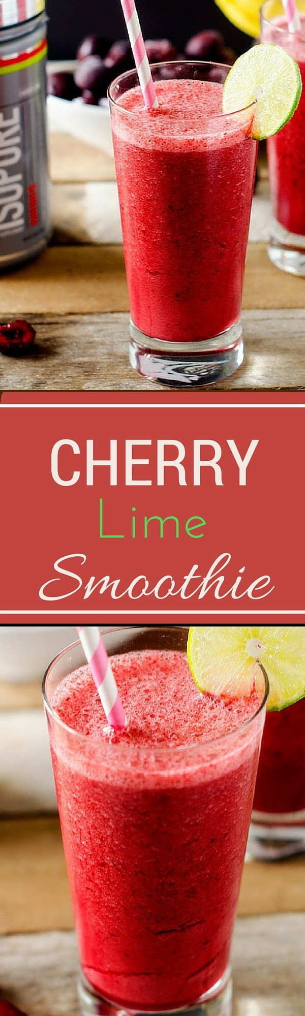 Cherry Lime Smoothie - WendyPolisi.com #behindthemuscle #isopure #sponsored