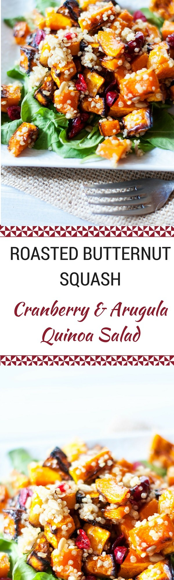 Roasted Butternut Squash Cranberry & Arugula Quinoa Salad