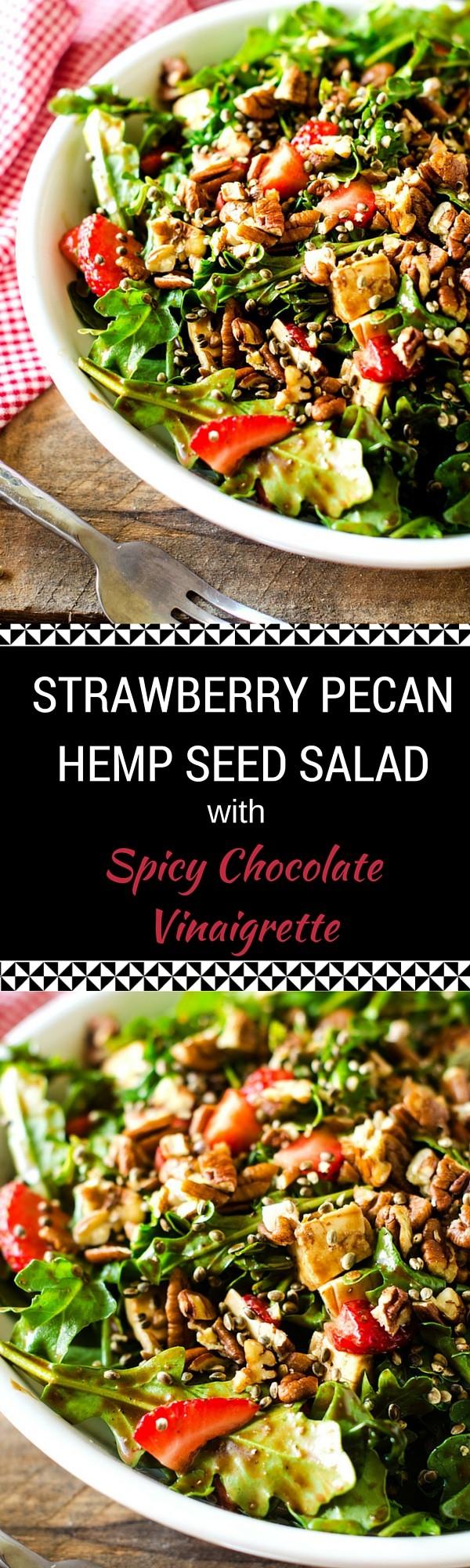 Strawberry Pecan Hemp Seed Salad with Spicy Chocolate Vinaigrette - WendyPolisi.com