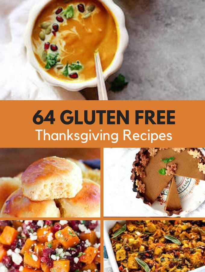 Photo of 5 different Thanksgiving Recipes with the text 64 Gluten Free Thanksgiving Recipes.