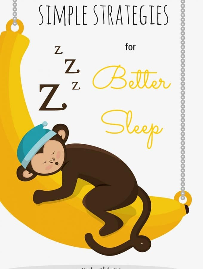 Simple Strategies for Better Sleep