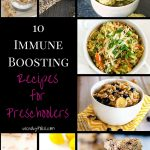 10 Immune Boosting Recipes for Preschoolers feature image