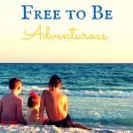 Free-tp-Be-Adventurous