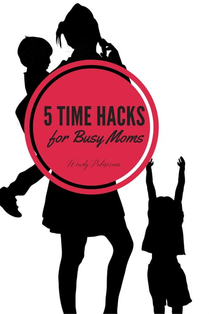 5 Time Hacks for Busy Moms