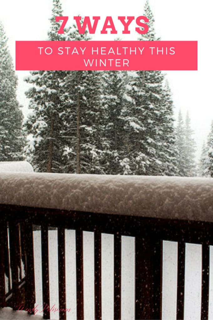 7-ways-to-stay-healthy-this-winter