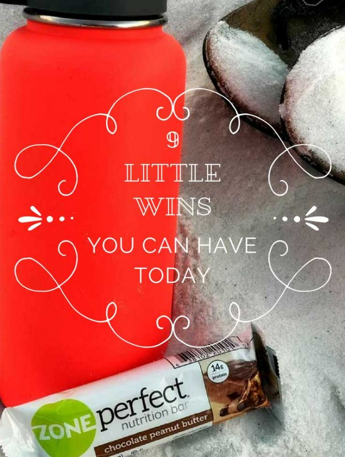 9 Little Wins You Can Have Today