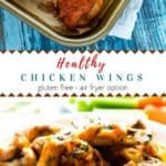 Photo of Healthy Chicken Wings on a baking sheet with another photo of the plated chicken wings below.