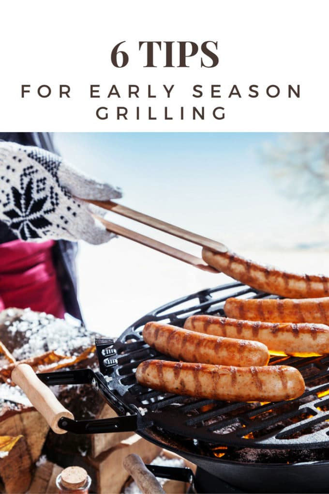 Tips for Early Season Grilling