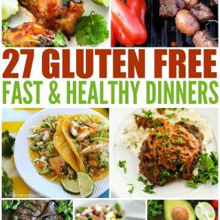 27 Fast & Healthy Gluten Free Dinners