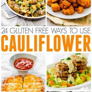 24 Gluten Free Cauliflower Recipes