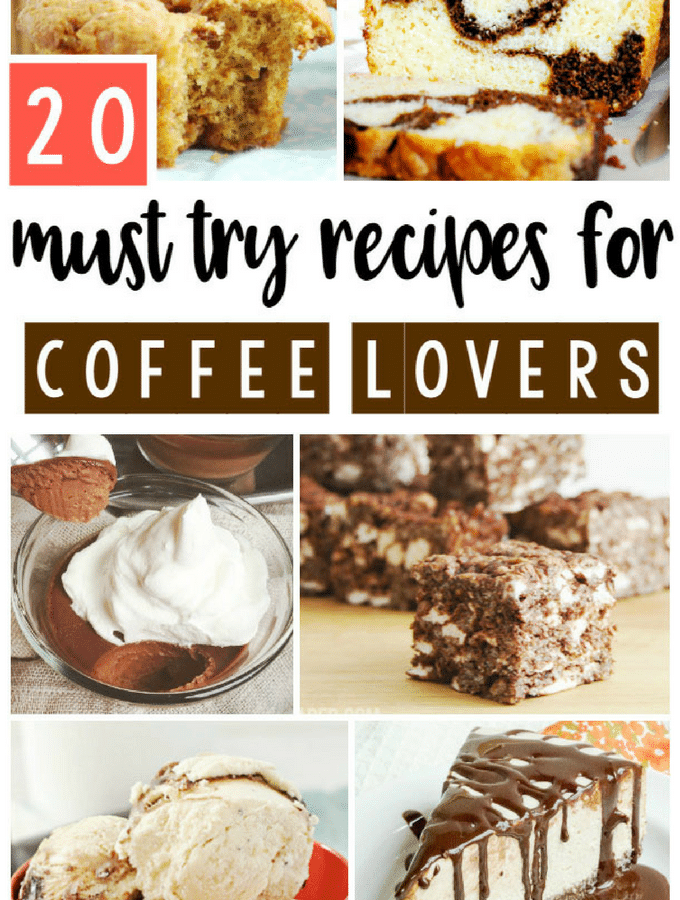 20 Must Try Recipes for Coffee Lovers
