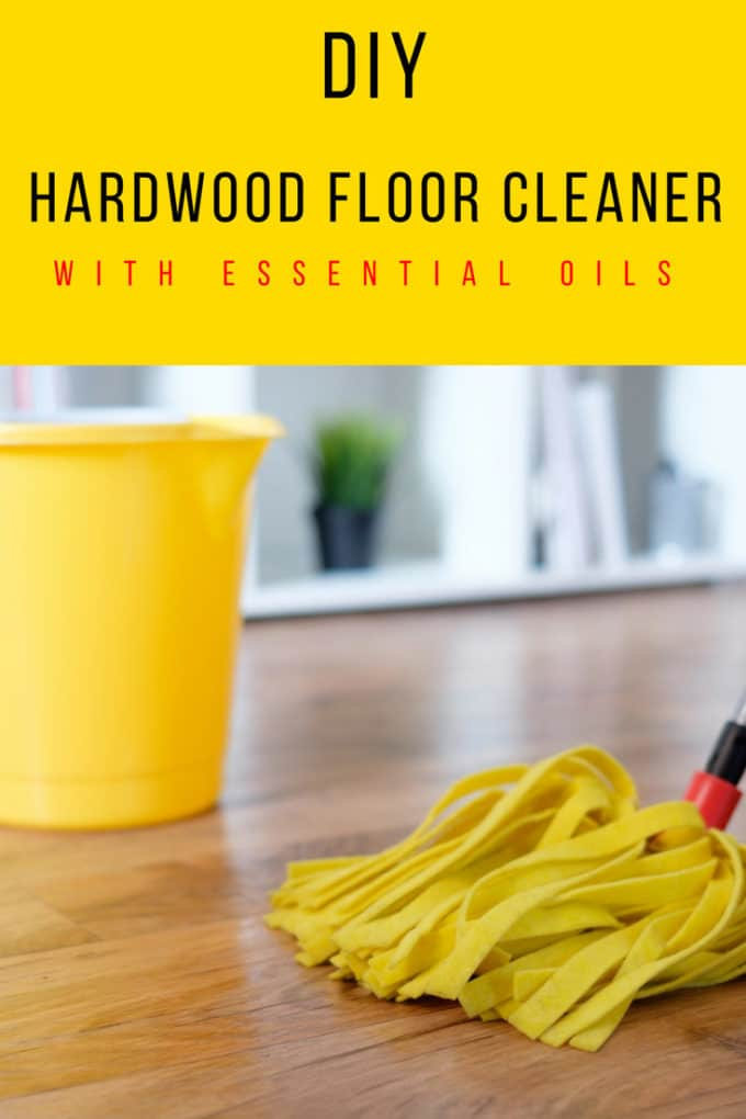 DIY Hardwood Floor Cleaner with Essential Oils