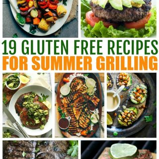 19 Gluten Free Recipes For Summer Grilling