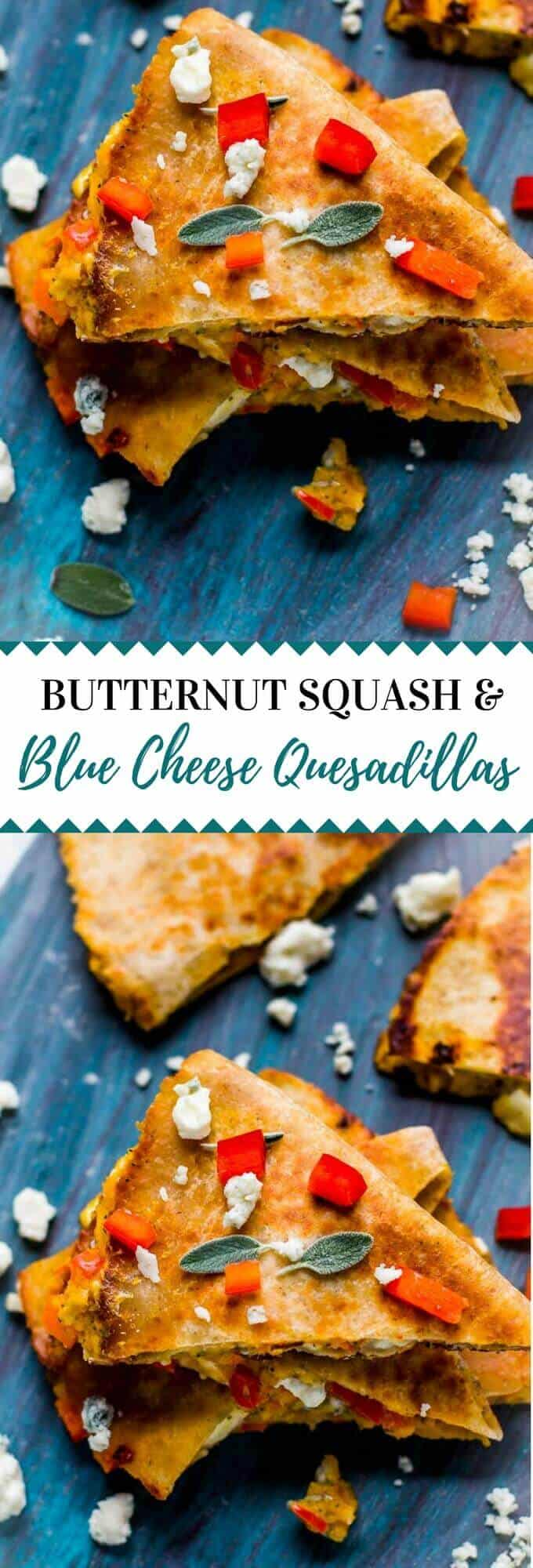 TheseButternut Squash Blue Cheese Quesadillas are the perfect blend of easy and comfort food. Perfect for when you need a healthy meal that soothes your soul. #vegetarian #glutenfree