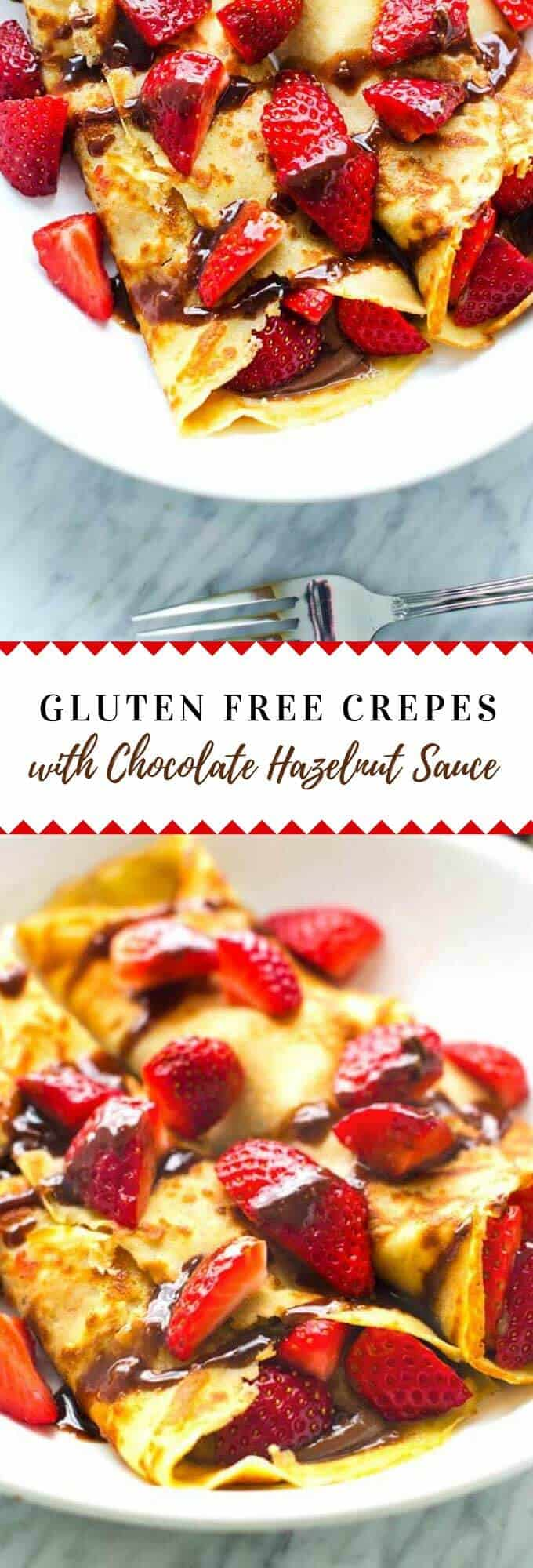 These Gluten Free Crepes with Chocolate Hazelnut Sauce are the perfect start to any special day!  No one will know that they are gluten free. #glutenfree #glutenfreebreakfast #crepes