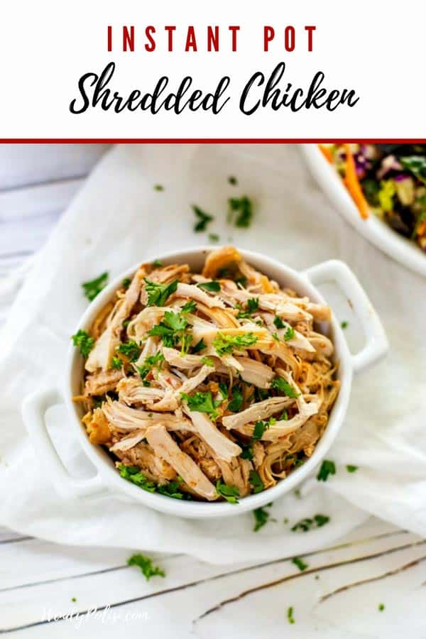 This Instant Pot Shredded Chicken is the perfect easy start to weeknight dinners! Perfect for making chicken salad, tacos, or for adding to a salad. This Instant Pot Shredded Chicken Breast recipe will become a staple in your house. #instantpot #instantpotrecipes #basicrecipes #chicken #shreddedchicken #pressurecooker #wendypolisi #easyrecipes