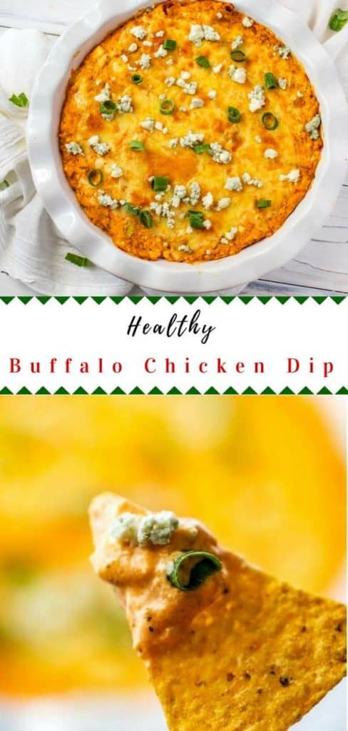 Photo of a Healthy Buffalo Chicken dip in a white pie plate on top with another photo of a tortilla chip with the dip on it beneath.