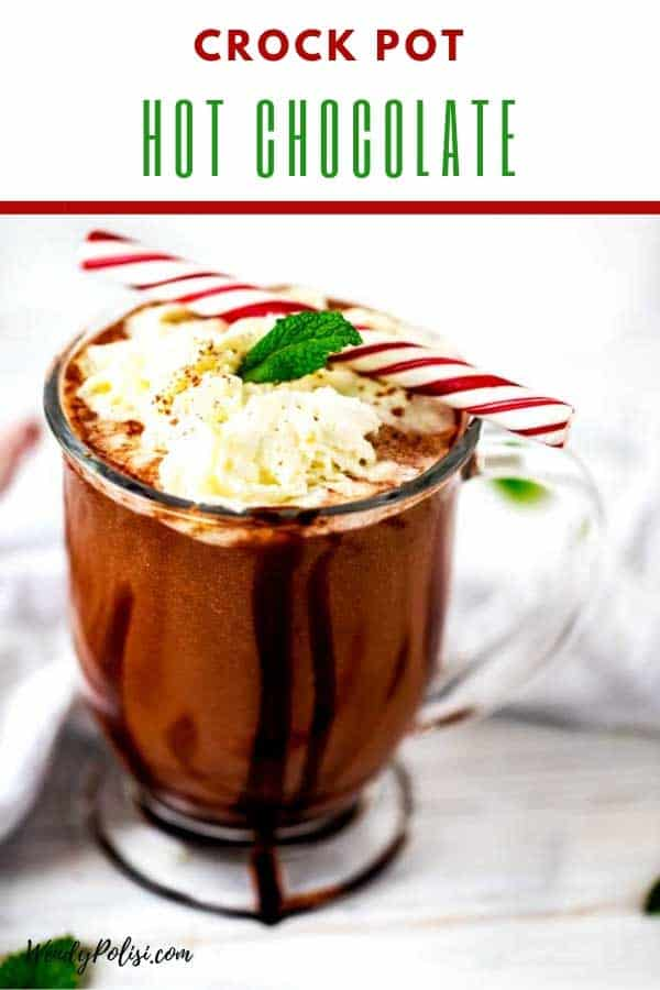 Photo of Crock Pot Hot Chocolate in a glass much with the text Crock Pot Hot Chocolate above.