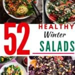 "Photo collage of four winter salads with the text ""52 Healthy Winter Salads"" in the middle."
