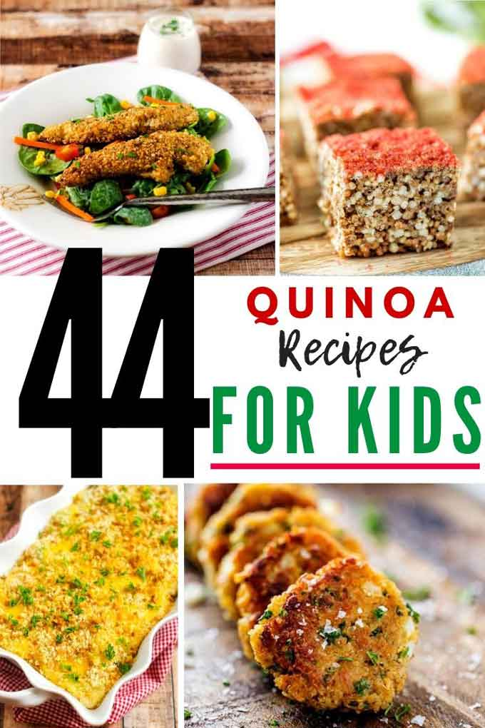 Photos of chicken nuggets, quinoa crispy treats, broccoli quinoa casserole, and quinoa fritters with the text in the center that says 44 Quinoa Recipes for Kids.