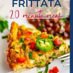 Side photo of a frittata with the text that says Zucchini Frittata 20 Minute meal so good.